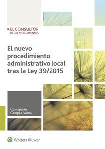 Imagen de El nuevo procedimiento administrativo local tras la Ley 39/2015