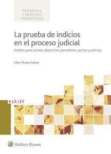 Imagen de La prueba de indicios en el proceso judicial