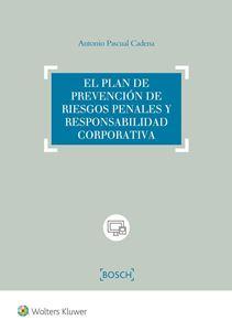 Imagen de El plan de prevención de riesgos penales y responsabilidad corporativa