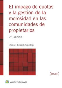 Imagen de El impago de cuotas y la gestión de la morosidad en las comunidades de propietarios. 2ª Edición