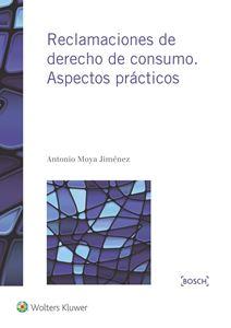 Imagen de Reclamaciones de Derecho de consumo. Aspectos prácticos