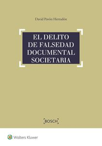 El delito de falsedad documental societaria
