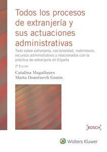 Imagen de Todos los procesos de extranjería y sus actuaciones administrativas. 2ª edición