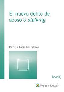 Imagen de El nuevo delito de acoso o stalking