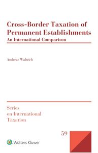 Cross-Border Taxation of Permanent Establishments