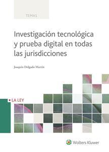 Imagen de Investigación tecnológica y prueba digital en todas las jurisdicciones