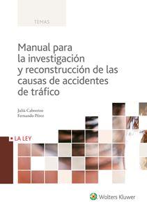 Imagen de Manual para la investigación y reconstrucción de las causas de accidentes de tráfico