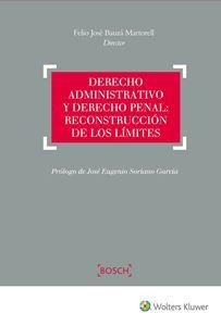 Imagen de Derecho Administrativo y Derecho Penal: Reconstrucción de los límites
