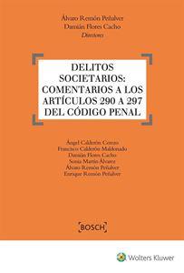 Imagen de Delitos societarios: Comentarios a los artículos 290 a 297 del Código Penal