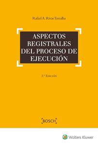 Imagen de Aspectos registrales del proceso de ejecución. 3ª Edición