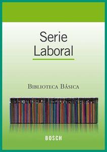 Imagen de Biblioteca Básica Bosch. Serie Laboral (Suscripción)