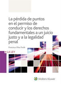 La pérdida de puntos en el permiso de conducir y los derechos fundamentales a un juicio justo y a la legalidad penal