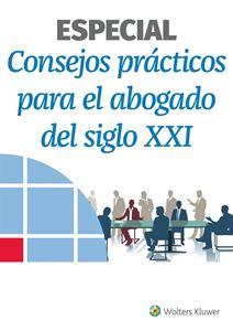 Imagen de Consejos prácticos para el abogado del siglo XXI