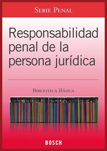 Imagen de BBB. Responsabilidad penal de la persona jurídica (Suscripción)