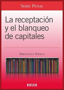 Imagen de BBB. La receptación y el blanqueo de capitales (Suscripción)