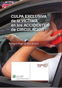 Imagen de Culpa exclusiva de la víctima en los accidentes de circulación