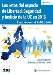Imagen de Los retos del espacio de Libertad, Seguridad y Justicia de la Unión Europea en el año 2016