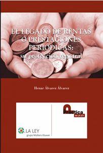 Imagen de El legado de rentas o prestaciones periódicas: Su protección registral
