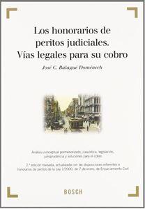 Imagen de Los honorarios de peritos judiciales. Vías legales para su cobro
