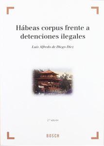 Imagen de Habeas Corpus frente a detenciones ilegales