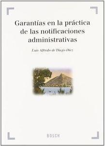 Imagen de Garantías en la práctica de las notificaciones administrativas