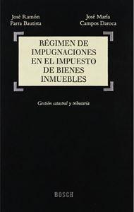 Imagen de Régimen de Impugnaciones en el Impuesto de Bienes Inmuebles