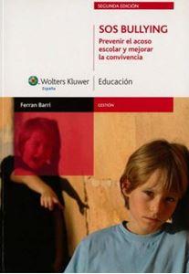 Imagen de SOS Bullying. Prevenir el acoso escolar y mejorar la convivencia