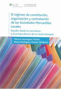 Imagen de Régimen de Constitución, Organización y Contratación de las Sociedades Mercantiles Locales