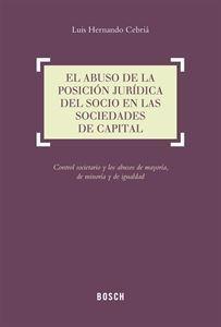 Imagen de El abuso de la posición jurídica del socio en las sociedades de capital