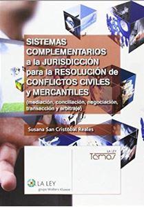 Imagen de Sistemas complementarios a la jurisdicción para la resolución de conflictos civiles y mercantiles