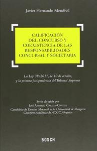 Imagen de Calificación del concurso y coexistencia de las responsabilidades concursal y societaria