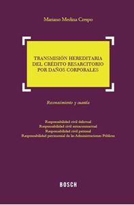 Imagen de Transmisión hereditaria del crédito resarcitorio por daños corporales