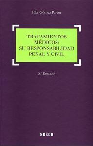 Imagen de Tratamientos médicos: su responsabilidad penal y civil