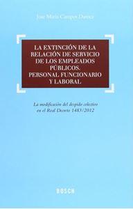 Imagen de La extinción de la relación de servicio de los empleados públicos. Personal funcionario y laboral