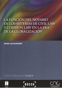 Imagen de La función del notario en los sistemas de Civil Law y Common Law en la era de la globalización