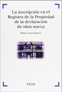 Imagen de La inscripción en el Registro de la Propiedad de la declaración de obra nueva