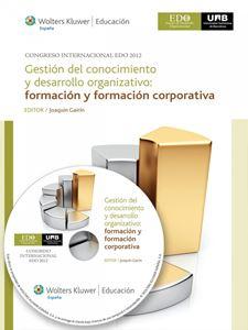 Imagen de Gestión del conocimiento y desarrollo organizativo: formación y formación corporativa