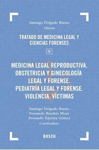 Imagen de Medicina legal reproductiva. Obstetricia y ginecología legal y forense. Pediatría legal y forense. Violencia. Víctimas