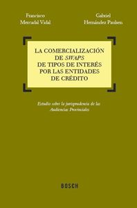 Imagen de La comercialización de swaps de tipos de interés por las entidades de crédito