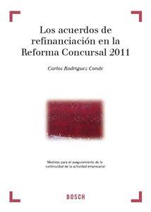 Imagen de Los acuerdos de refinanciación en la Reforma Concursal 2011