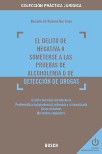 Imagen de El delito de negativa a someterse a las pruebas de alcoholemia o de detección de drogas