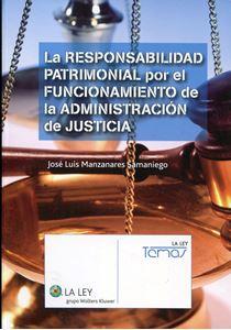 Imagen de La responsabilidad patrimonial por el funcionamiento de la Administración de Justicia