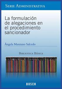 Imagen de BBB. La formulación de alegaciones en el procedimiento sancionador