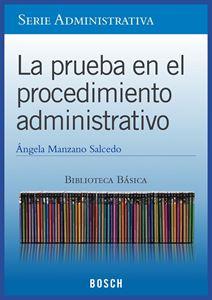 Imagen de BBB. La prueba en el procedimiento administrativo (Suscripción)