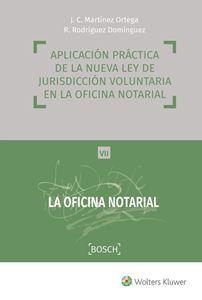 Imagen de Aplicación práctica de la nueva Ley de Jurisdicción Voluntaria en la oficina notarial