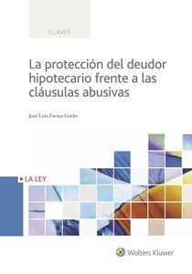 Imagen de La protección del deudor hipotecario frente a las cláusulas abusivas