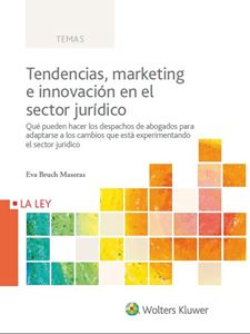 Tendencias, marketing e innovación en el sector jurídico