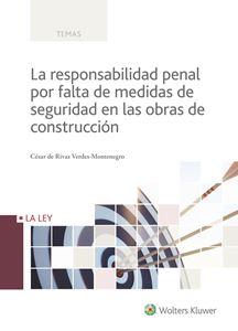 Imagen de La responsabilidad penal por falta de medidas de seguridad en las obras de construcción
