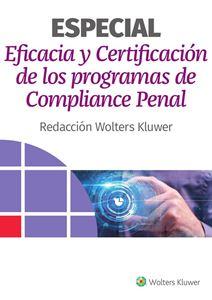 Imagen de ESPECIAL Eficacia y Certificación de los Programas de Compliance Penal
