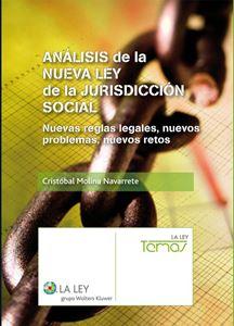 Imagen de Análisis de la nueva Ley de Jurisdicción Social. Nuevas reglas legales, nuevos problemas, nuevos retos